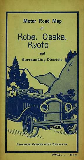 Motor Road Map of Kobe, Osaka, Kyoto and Surrounding Districts