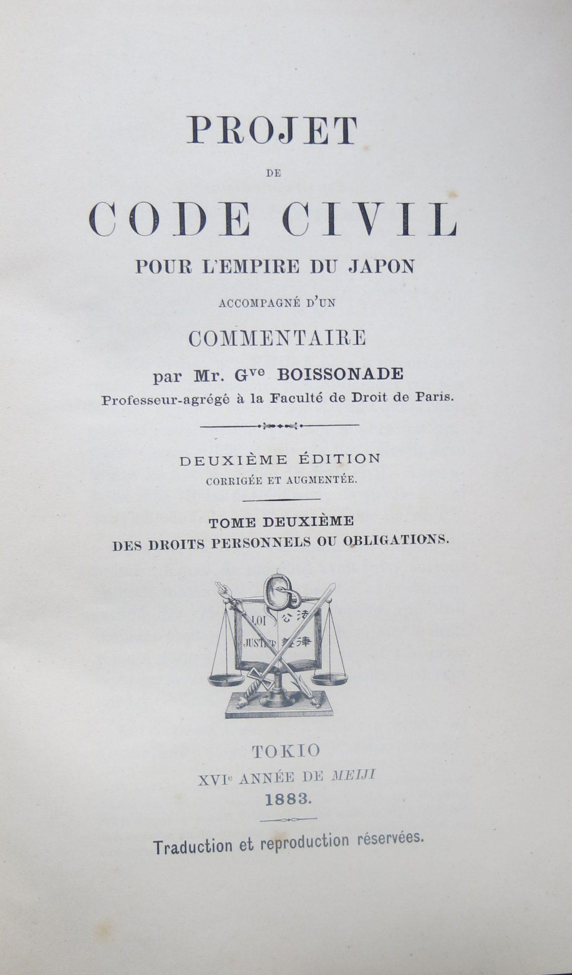 Projet de code civil pour l'empire du Japon, accompagné d'un commentaire. 2e éd. corrigée et augmentée