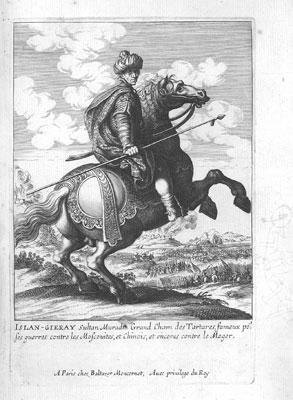 Islan-Gieray Sultan Muradin Grand Cham des Tartares, fameux pour ses guerres contre les Moscovites, et Chinois, et encores contre le Mogor